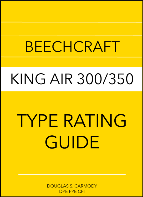 BeechCraft King Air 300:350 Type Rating Guide