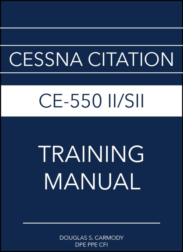 Cessna Citation CE-550 II:SII Training Manual